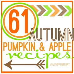 WhipperBerry Autumn Recipes - 61 Autumn Pumpkin And Apple Recipes Pumpkin Apple Recipe, Apple Recipes, Pumpkin Recipes, Fall Recipes, Holiday Recipes, Pumpkin Foods, Happy Fall Y'all, Fall Treats, Fall Baking