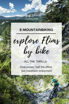 Explore Flims, Switzerland, by E-Bike: These are the best trails to take on with extra power. With E-Bikes in the mountains you have dual power, half the effort and definitely maximum enjoyment. Clear Lake, Mountain Biking, Switzerland, Effort, Scenery, Bike, Explore, Adventure, Mountains