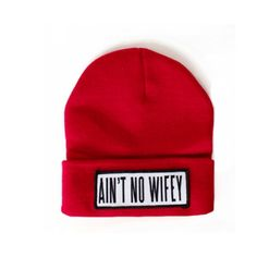 RED AINT NO WIFEY BEANIE. ($29) ❤ liked on Polyvore featuring accessories, hats, beanies, red beanie hat, beanie hats, red hat and red beanie
