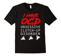 I Have OCD T-shirt Biker