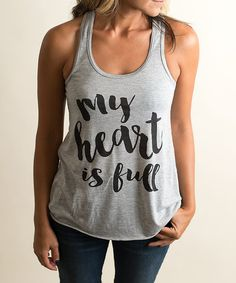 Loving this Gray & Black 'My Heart Is Full' Tank - Women on #zulily! #zulilyfinds