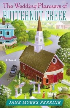 Butternut Creek: The Wedding Planners of Butternut Creek 3 by Jane Myers Perrine Paperback) for sale online Good Books, My Books, Different Types Of Books, Reading Library, Writing Characters, First Novel, Have Time, Audio Books, Real Life