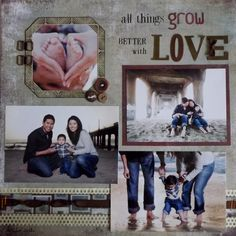 All things grow better with Love - Scrapbook.com