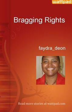 Bragging Rights - faydra_deon