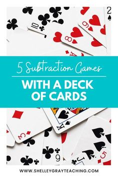 Here are five different math card games that will keep your students motivated, engaged, and, most importantly, having fun, all while strengthening subtraction skills!  #mathgames #mathcardgame #mathmadefun #subtractiongames Subtraction Games, Teaching Multiplication, Teaching Math, Teaching Resources, Learning Activities, Kids Learning, Teaching Ideas, Math Card Games, Fun Math Games