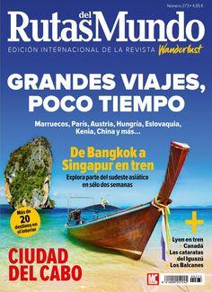 Revista #Rutas del Mundo 273. Grandes viajes, poco tiempo: Marruecos, París, Kenia, Austria, China, Hungría, Eslovaquia y más.