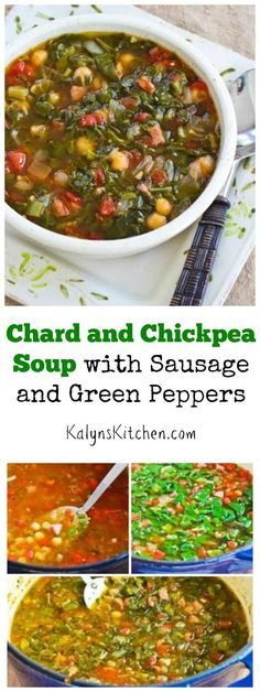 This easy Chard and Chickpea Soup with Sausage and Green Pepper is a tasty way to eat your greens. Use other types of greens if you don't have chard. (Can Freeze, Gluten-Free) [found on KalynsKitchen.com]