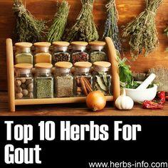Herbs for Gout - detailed list with research, references and background info.