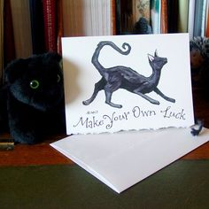 Black Cat Greeting Card - Make Your Own Luck by amysnotdeadyet on Etsy https://www.etsy.com/listing/190601074/black-cat-greeting-card-make-your-own