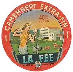 """Camembert from Vienne, named """"The Fairy,"""" but with a mermaid illustration"""