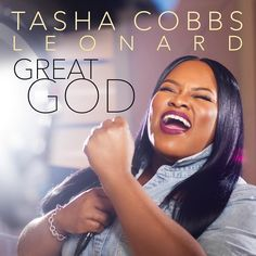 New Song! Tasha Cobbs Leonard - Great God