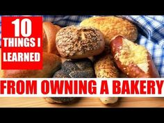 How to start a bakery Top 10 things to know Opening A Bakery, Online Newsletter, Farm Business, Career Success, Base Foods, The Creator, Make It Yourself, Things To Sell, Learning