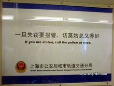 Funny Chinese Signs - If you are stolen, call the police
