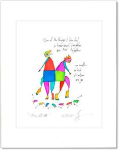 One of the things I love best is how much laughter we find together no matter which direction we go. Prayer Quotes, Me Quotes, Brian Andreas, Dont Forget Me, Story People, English Language Learning, True North, Husband Quotes, New Print