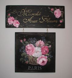 Hand painted French sign Decoupage, Rose Paintings, French Signs, How To Make Signs, Window Signs, Decorative Paintings, Paint Cards, Coming Up Roses, Painted Flowers