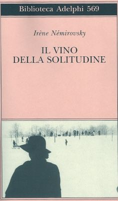 Irène Némirovky, Il vino della solitudine