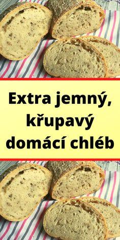 Extra jemný, křupavý domácí chléb Banana Bread, Food, Essen, Meals, Yemek, Eten