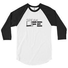SPEAK LIFE 3/4 sleeve raglan shirt Christian Apparel, Street style, Life style, Christian attire, Christian clothing, God First.  Available in multiple sizes and colors.   NeverShakenDesigns.com  instagram.com/nevershakendesigns/  https://www.facebook.com/pg/nevershakendesigns/shop