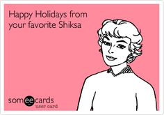 Happy Holidays from your favorite Shiksa.