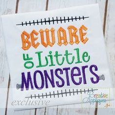 Beware of Little Monsters - 4 Sizes! | What's New | Machine Embroidery Designs | SWAKembroidery.com Creative Appliques