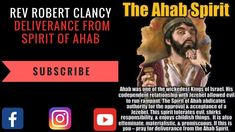 DELIVERANCE FROM SPIRIT OF AHAB - REV ROBERT CLANCY - YouTube Kings Of Israel, Know Thyself, Codependency, Power Of Prayer, Acceptance, No Response, Powerful Prayers, Blessed, Spirit