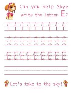 Learn to write the uppercase letter E with Skye from Paw Patrol! Life As A Moore...: Pre-K Picture And The Letter E...