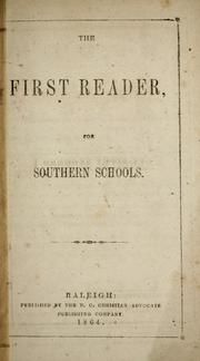 The First Reader for Southern Schools. Published 1864.     Well..