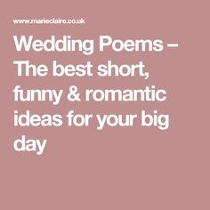 Wedding Poems – The best short, funny & romantic ideas for your big day