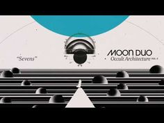 Moon Duo - Sevens (Official Audio) - YouTube