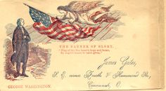 """The Banner of Glory. """"Flag of the free heart's hope and home, By angel's hands to valor given.""""-George Washington (Envelope addressed to James Gates of Cincinnati, OH.)"""