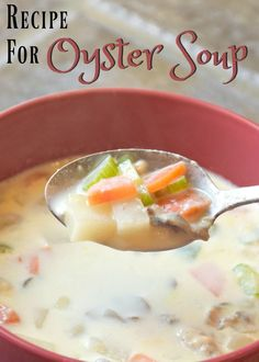 A rich and creamy oyster soup recipe. Perfect for fall and winter!