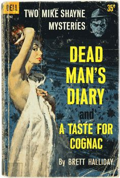 Dead Man's Diary / A Taste For Cognac by Brett Halliday. Cover painting by Bob McGinnis