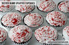 Blood Splatter Cupcakes.