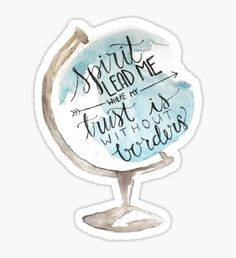 Christian quote, Hillsong, Globe Sticker