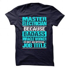 Awesome Shirt for ** MASTER-ELECTRICIAN ** #Tshirt #fashion. CHECK PRICE => https://www.sunfrog.com/No-Category/Awesome-Shirt-for-MASTER-ELECTRICIAN-.html?60505