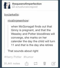 This goes right along with Ginny and Harry naming their kids James, Sirius, and Remus and they come to Hogwarts and she's just NO NOT AGAIN Harry Potter Welt, Harry Potter Jokes, Harry Potter Fandom, Oliver Wood Harry Potter, Headcanon Harry Potter, Harry Potter Theories, Drarry, Tom Felton, Slytherin