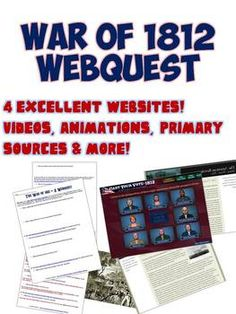 This excellent activity uses 4 websites to help your students better understand the causes, events, and outcomes of the War of 1812. Each website is unique and includes great animated videos, primary sources, historic videos, and simple text to tell the story of Impressment of US sailors, Uncle Sam, Tecumseh, and more. This is a great way to include technology into your class in a structured manner that will help students explore good, trustworthy websites about America's first war!