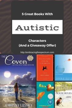 5 Great Books with Autistic Characters #books  http://embracingthespectrum.com/5-great-books-autistic-characters/ #autismawareness #autistic