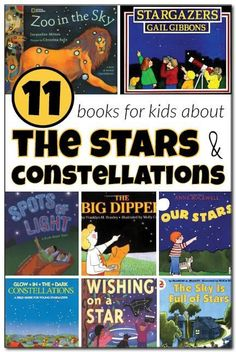 11 books about stars and constellations for kids. Young astronomers will love learning about the stars and constellations from the children's books in this collection. || Gift of Curiosity