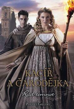 Knižní špajz: Kacíř a čarodějka; Philippa Gregory