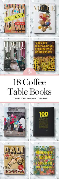 Here are 18 coffee table books to gift this Holiday season. #holidaygifts #coffeetablebooks #books #giftideas