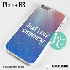 Just Keep Swimming NT Phone case for iPhone 6/6S/6 Plus/6S plus