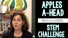 Back-to-School STEM Challenge: Apples A-Head