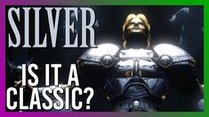 Silver - The Forgotten Title's Forgotten Title | Is it a classic? (PC & ...