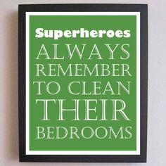 Children Decor, Superheroes, Clean Your Bedroom, Nursery Art, Typography Poster, Nursery wall quotes, Subway Art, 8 x 10