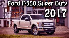 2017 Ford F-350 Super Duty Performance Interior Exterior