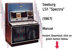 "Seeburg LS1 ""Spectra"" (1967) Manual  Jukebox Manual available $15 Download at jukeboxmanuals.com"