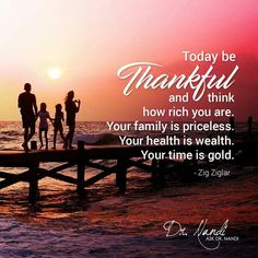 Zig Ziglar - Today be Thankful