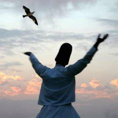 """This is love: to fly toward a secret sky, to cause a hundred veils to fall each moment. First to let go of life. Finally, to take a step without feet."" ~ Rumi~"