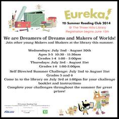 Eureka! TD Summer Reading Club. Summer 2014. Registration begins June 15th, 2014